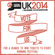 VOTE FOR US FOR 4 FESTIVAL AWARDS